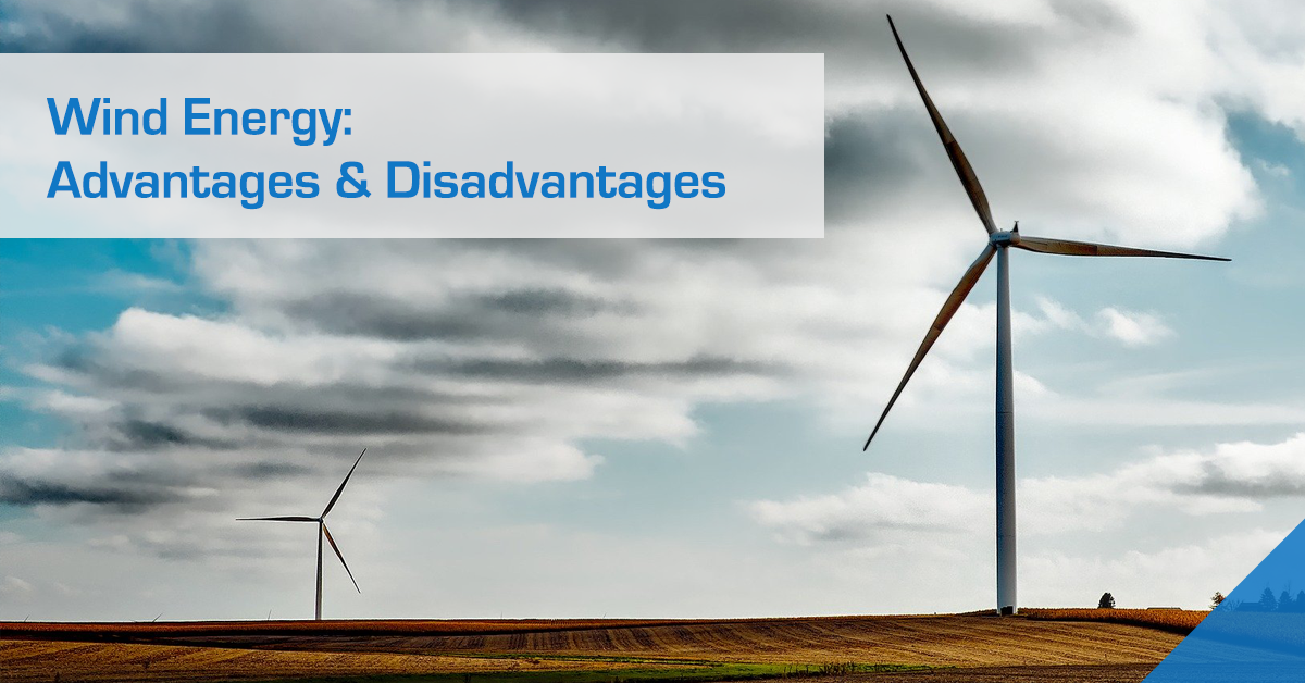 Wind Energy – Advantages and Disadvantages