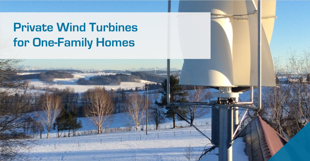 Private Wind Turbines for One-Family Homes
