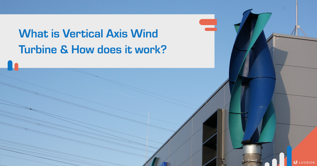 What is Vertical Axis Wind Turbine (VAWT) and how does it work?