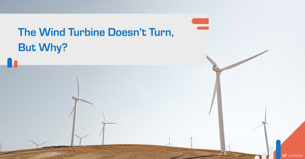The wind turbine doesn't turn, but why?